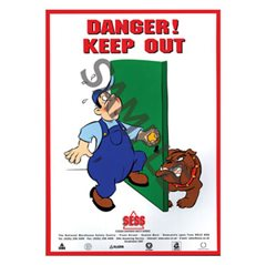 """Danger – Keep out"" - A3 Laminated Poster SP26"