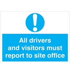 All drivers and visitors must report... signMA121R