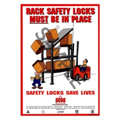 """Rack safety locks must be in place"" -A3PosterSP08"