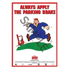 """Always apply the parking brake"" - A3 Poster SP18"