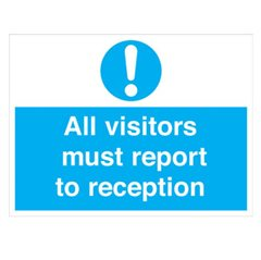 """All vistors must report to reception"" sign (MA123R)"