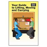 Your Guide to Lifting, Moving and Carrying