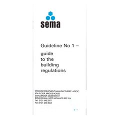 SEMA Guidelines No.1 - Guide to the Building Regulations 1988