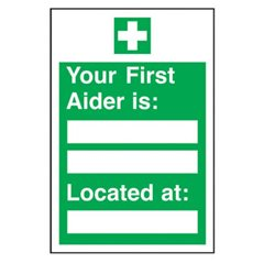 """Your first aider is.."" sign SA88R"