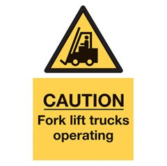 """Caution fork lift truck operating"" sign (FL04)"
